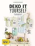 Deko it yourself. Das Wohnbuch für Selbermacher (mit Schnittbogen) (GU Kreativ Spezial)