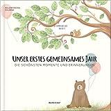 Babyalbum - UNSER ERSTES GEMEINSAMES JAHR: Die schönsten Momente und Erinnerungen - ein bezauberndes...